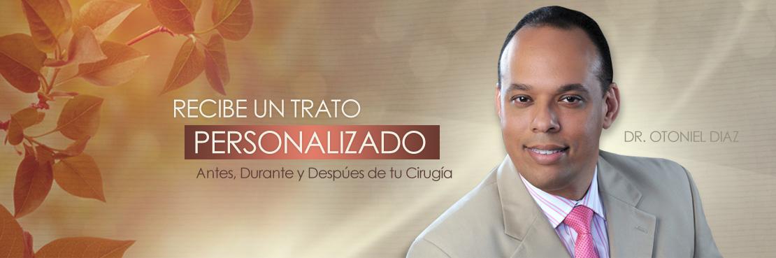 Cirujano Plástico Dr. Otoniel Diaz Casado